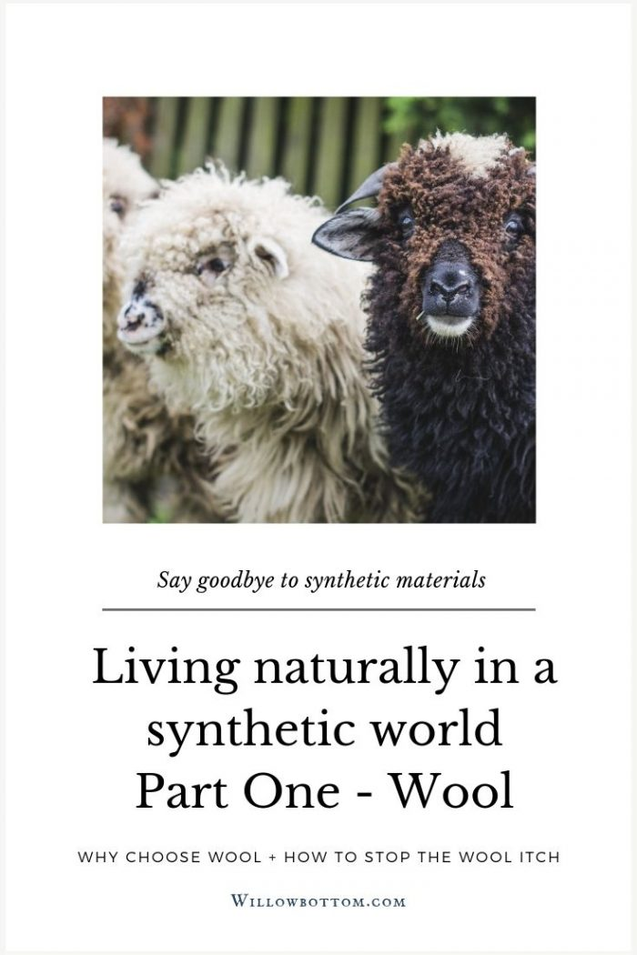 Pin This! - Living naturally in a synthetic world part one wool - Willowbottom.com