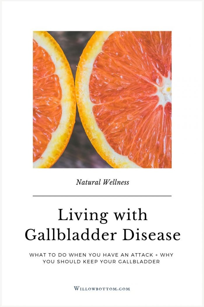 Pin This! Living with gallbladder disease - willowbottom.com