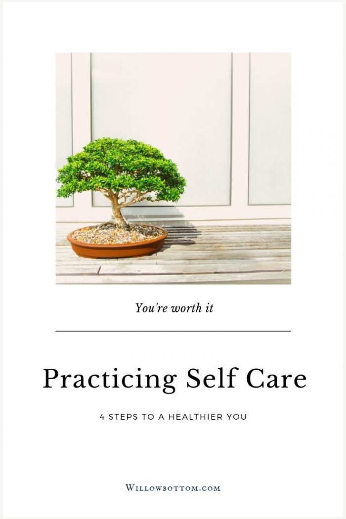 Pin this! - Practicing self care - willowbottom.com